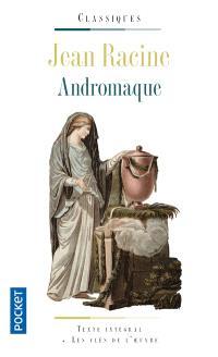Andromaque. Andromaque