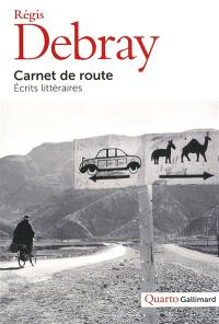 Carnet de route : écrits littéraires
