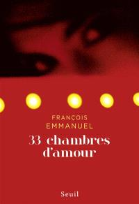 33 chambres d'amour : fictions