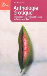 Anthologie érotique : de Louise Labbé à Pierre Louys