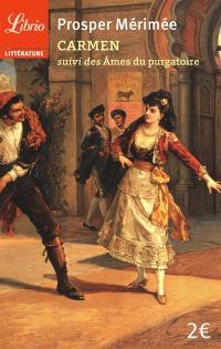 Carmen; Suivi de Les âmes du purgatoire