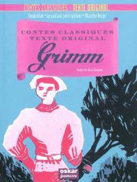 Grimm : Cendrillon, Le vaillant petit tailleur, Blanche-Neige