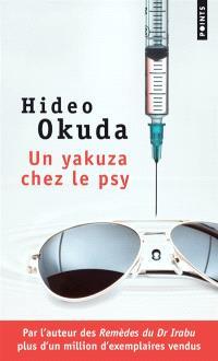Un yakuza chez le psy : & autres patients du Dr Irabu