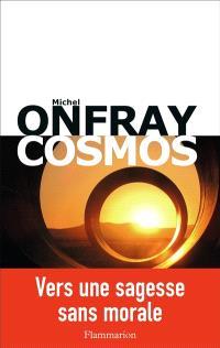 Brève encyclopédie du monde, Cosmos : une ontologie matérialiste