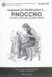 Pinocchio : l'immortel chef-d'oeuvre de Carlo Collodi