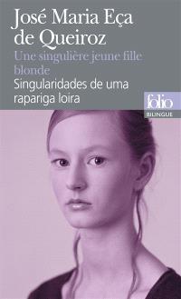 Une singulière jeune fille blonde : et autres contes = Singularidades de uma rapariga loira