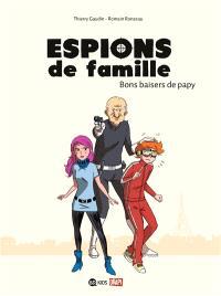 Espions de famille. Volume 1, Bons baisers de papy
