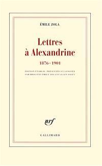 Lettres à Alexandrine : 1876-1901
