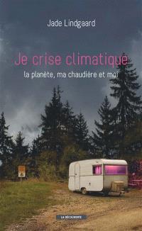 Je crise climatique : la planète, ma chaudière et moi
