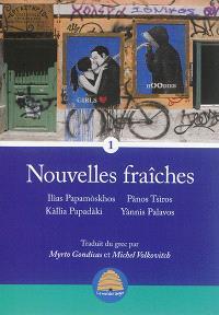 Nouvelles fraîches. Volume 1