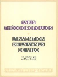 L'invention de la Vénus de Milo : récit