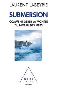 Submersion : comment gérer la montée du niveau des mers