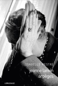 Jeanne Lanvin : arpèges