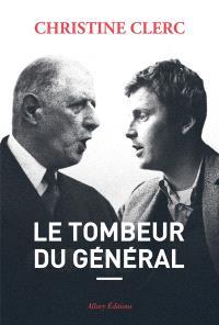 Le tombeur du général