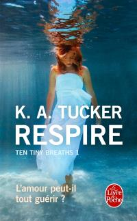 Ten tiny breaths. Volume 1, Respire