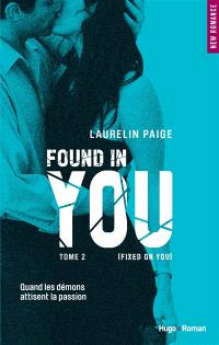 Fixed on you. Volume 2, Found in you