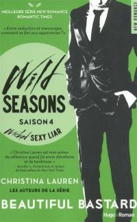 Wild seasons. Volume 4, Wicked sexy liar