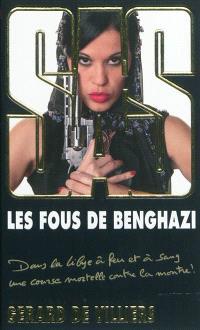 Les fous de Benghazi