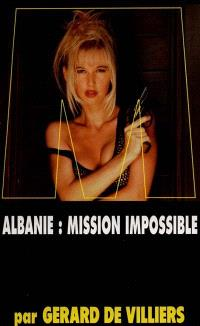 Albanie, mission impossible