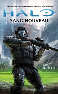 Halo. Volume 7, Sang nouveau