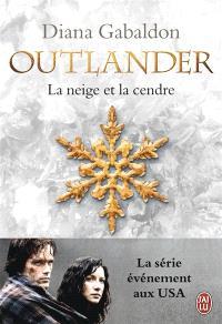 Outlander. Volume 6, La neige et la cendre