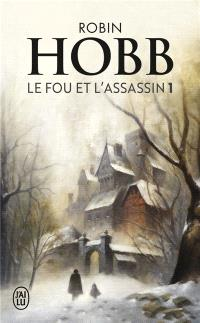 Le fou et l'assassin. Volume 1