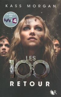 Les 100. Volume 3, Retour