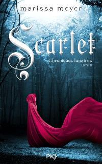 Chroniques lunaires. Volume 2, Scarlet