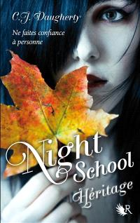 Night school. Volume 2, Héritage