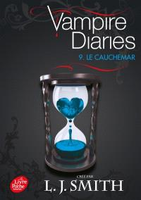 Vampire diaries. Volume 9, Le cauchemar