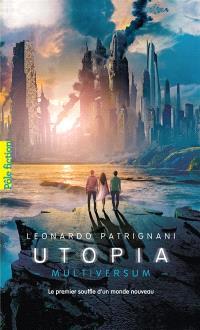 Multiversum. Volume 3, Utopia