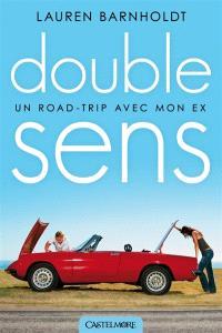 Double sens : un road trip avec mon ex