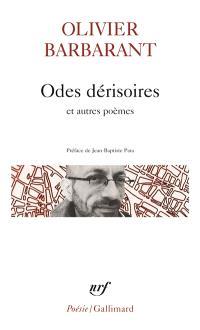 Odes dérisoires : et autres poèmes