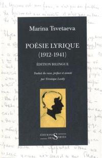 Poésie lyrique : 1912-1941 : édition bilingue