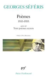 Poèmes : 1933-1955; Trois poèmes secrets