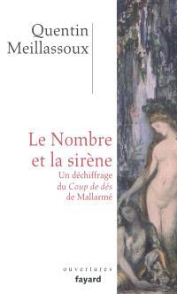 Le nombre et la sirène : un déchiffrage du Coup de dés de Mallarmé