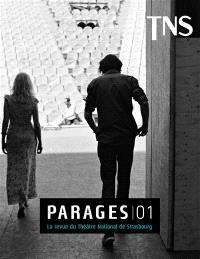 Parages : la revue du Théâtre national de Strasbourg. n° 1
