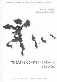 Théâtres contemporains en Asie