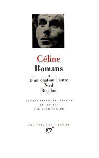 Romans. Volume 2, D'un château l'autre; Nord; Rigodon