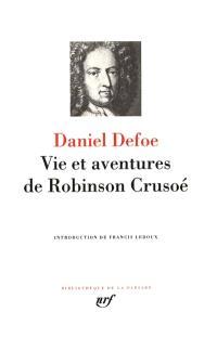 Romans. Volume 1, Vie et aventures de Robinson Crusoé