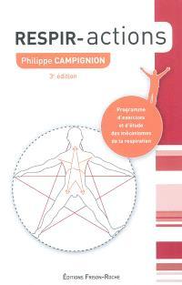 Respir-action : programme d'exercices et d'étude des mécanismes de la respiration