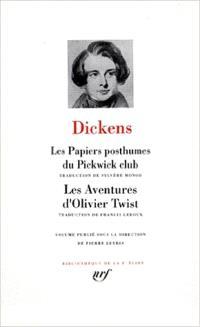 Les papiers posthumes du Pickwick Club; Les aventures d'Olivier Twist