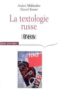 La textologie russe : anthologie