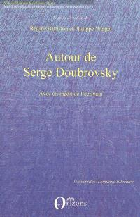 Autour de Serge Doubrovsky