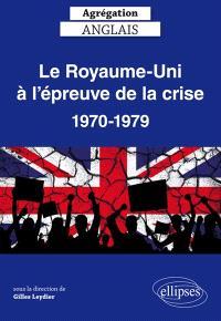 Le Royaume-Uni à l'épreuve de la crise, 1970-1979 : agrégation anglais