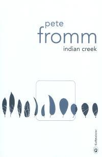 Indian Creek : un hiver au coeur des Rocheuses