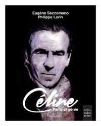 Céline : paria et génie