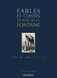 Fables et contes de Jean de La Fontaine : intégrale illustrée
