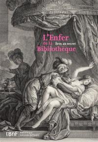 L'Enfer de la Bibliothèque, Eros au secret