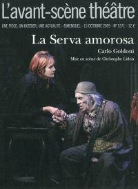 Avant-scène théâtre (L'). n° 1271, La serva amorosa